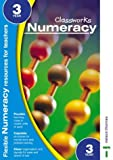 Classworks - Numeracy Year 3 (Classworks Numeracy Teacher's Resource Books) (0748773371) by Spooner, Mike