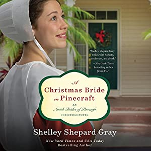 A Christmas Bride in Pinecraft Audiobook