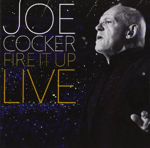 Joe Cocker - Fire It Up: Live - Zortam Music