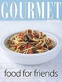 Gourmet Food..