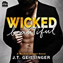 Wicked Beautiful Audiobook by J.T. Geissinger Narrated by Melissa Moran