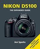 Nikon D5100 (Expanded Guides)