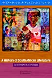 A History of South African Literature African Edition (052161595X) by Heywood, Christopher