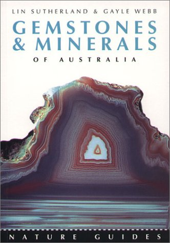 Gemstones & Minerals of Australia (Nature Guides (Reed New Holland))