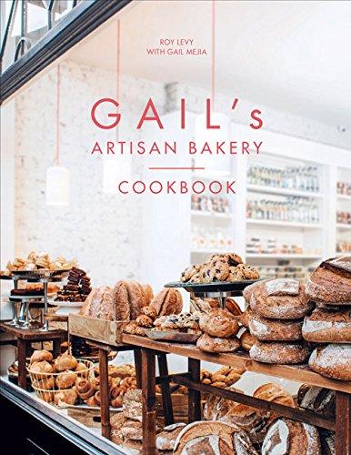 Gail's Artisan Bakery Cookbook PDF