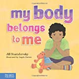 My Body Belongs to Me: A book about body safety