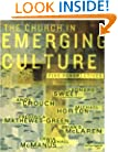 The Church in Emerging Culture: Five Perspectives
