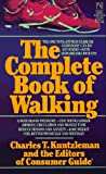 img - for COMPLETE BOOK OF WALKING book / textbook / text book