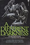A Different Darkness (0867212012) by Deweese, Gene