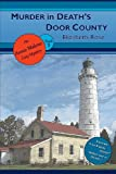 Murder in Death's Door County: (An Annie Malone Cozy Mystery) (Volume 1) by  Elizabeth Rose in stock, buy online here