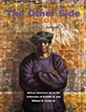 img - for The Other Side of Color: African American Art in the Collection of Camille O. and William H. Cosby Jr. book / textbook / text book