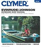 Randy Stephens Evinrude/Johnson Outboard Shop Manual, 2-40 HP, 1973-1990 (Includes Electric Motors) (Clymer Marine Repair Series)