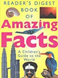 Book of Amazing Facts (0276424344) by Editors of Reader's Digest