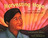 img - for Harvesting Hope: The Story of Cesar Chavez book / textbook / text book