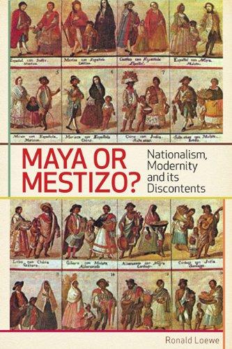 maya-or-mestizo-nationalism-modernity-and-its-discontents