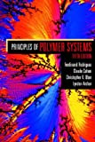 Principles of Polymer Systems (1560329394) by Ferdinand Rodriguez