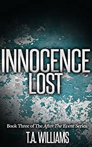 Innocence Lost: Book 3 of the After The Event Series