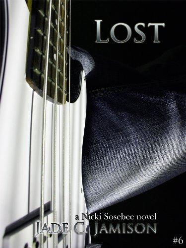 Jade C. Jamison - Lost (A Nicki Sosebee Novel Book 6)