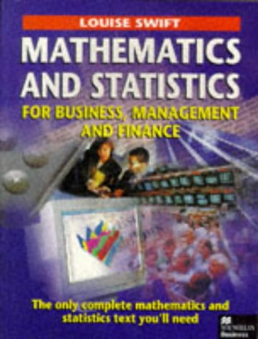 Mathematics and Statistics for Business, Management and Finance