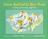 When Daffodils Ran Free