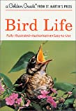 img - for Bird Life (Golden Guide) book / textbook / text book