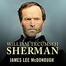 William Tecumseh Sherman: In the Service of My Country: A Life Audiobook by James Lee McDonough Narrated by David Drummond