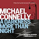 A Darkness More Than Night (       UNABRIDGED) by Michael Connelly Narrated by Richard M Davidson