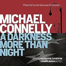 A Darkness More Than Night | Livre audio Auteur(s) : Michael Connelly Narrateur(s) : Richard M Davidson