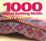 img - for 1000 Great Knitting Motifs book / textbook / text book