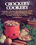 Crockery Cookery: 262 Tested Slow-cooker Recipes (0553256041) by Mable Hoffman