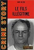 Le fils illégitime : L'affaire Arthur J. Shawcross