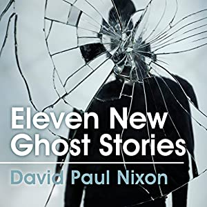 Eleven New Ghost Stories Audiobook