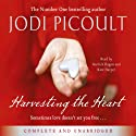 Harvesting the Heart (       UNABRIDGED) by Jodi Picoult Narrated by Kate Harper, Garrick Hagon