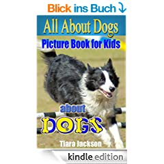 Children's Book About Dogs: A Kids Picture Book About Dogs With Photos and Fun Facts (English Edition)