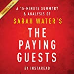 A 15-Minute Summary & Analysis of Sarah Waters' The Paying Guests | Instaread