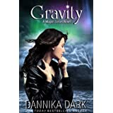 Gravity (Mageri Series: Book 4) ~ Dannika Dark