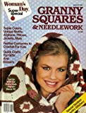img - for Granny Squares & Needlework (Super Colors, Unique Motif's: Afghans, Pillows, August 1982) book / textbook / text book