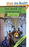 The Door to Ambermere: Behind the Door Lies Another World (The Ambermere Trilogy)