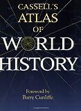 Cassell's Atlas of World History (030435757X) by Haywood, John