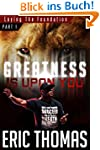 Greatness Is Upon You: Laying the Fou...