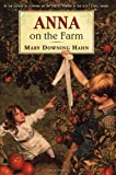 Anna on the Farm (0064411001) by Hahn, Mary Downing
