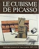 Le Cubisme De Picasso: Catalogue Raisonne De l'Oeuvre Peint 1907-1916 (Catalogues raisonnes) (French Edition) (2825800945) by Daix, Pierre