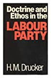 img - for Doctrine and Ethos in the Labour Party / H. M. Drucker book / textbook / text book
