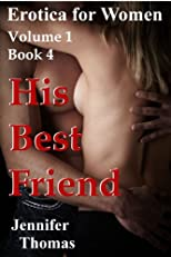 Erotica for Women: His Best Friend