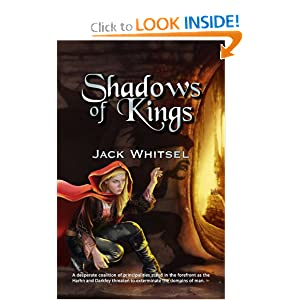 Shadows of Kings: Jack Whitsel: 9781606192238: Amazon.com: Books