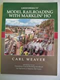 img - for Greenberg's Model Railroading With Marklin HO book / textbook / text book