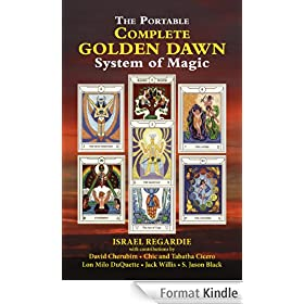 The Complete Golden Dawn System of Magic (English Edition)