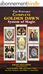 The Complete Golden Dawn System of Ma...