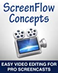 ScreenFlow Concepts: Easy Video Editi...