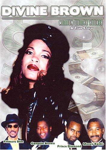 Divine - The Divine Brown: Million Dollar Hooker - A True Story - Zortam Music